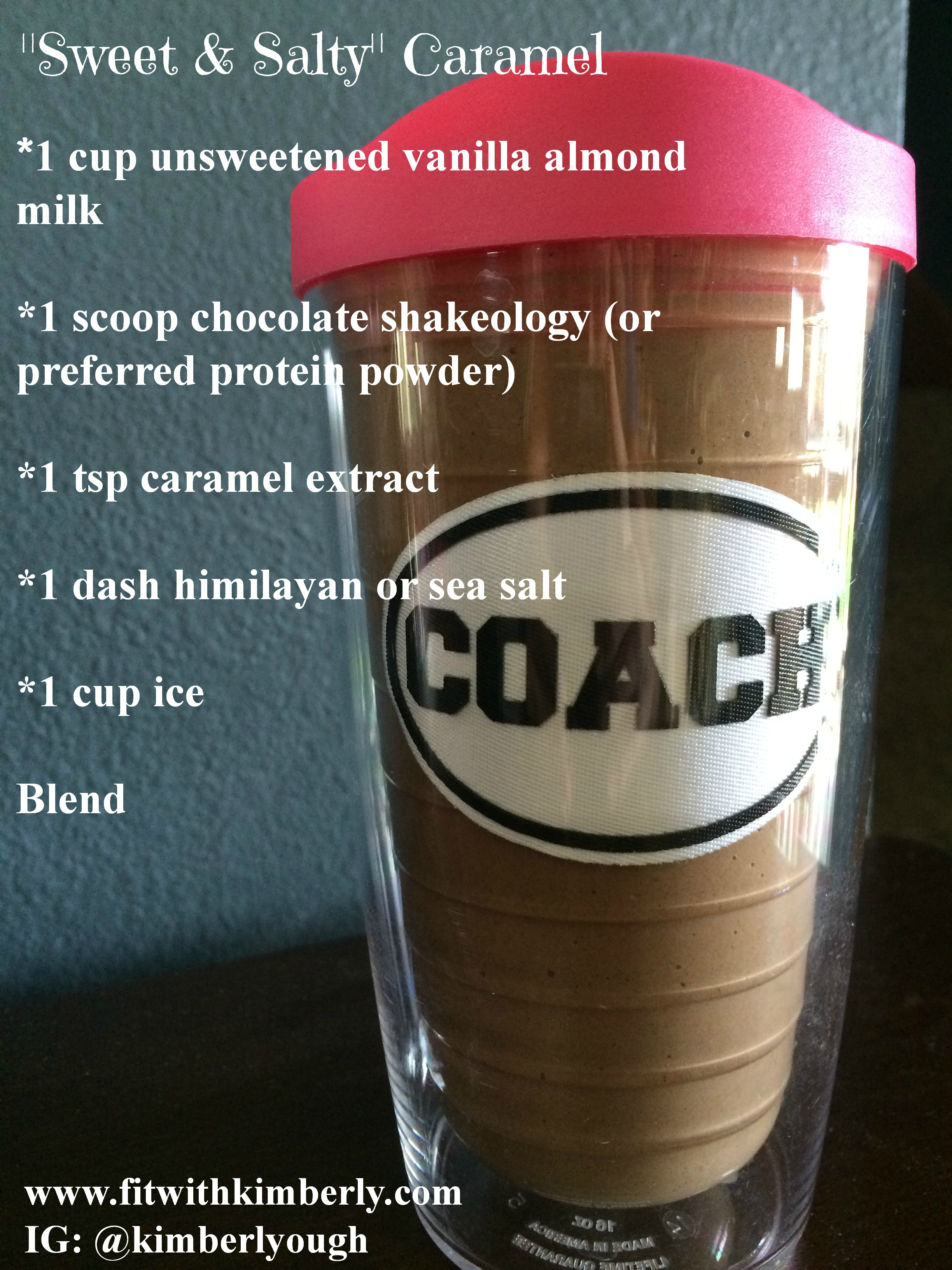 Sweet & Salty Shakeology Recipe - Fit with Kimberly